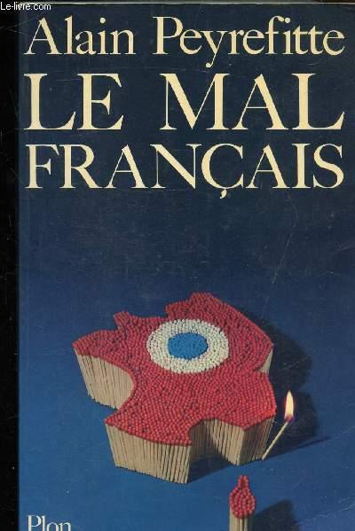 LE MAL FRANCAIS -