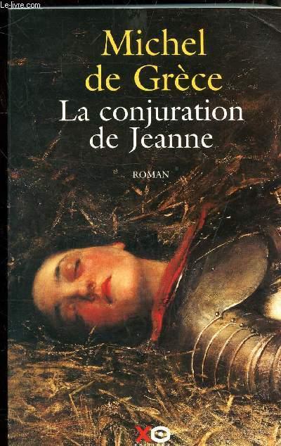 LA CONJURATION DE JEANNE