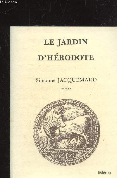 LE JARDIN D'HERODOTE