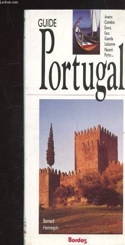 GUIDE PORTUGAL - ROUTES ET DECOUVERTES