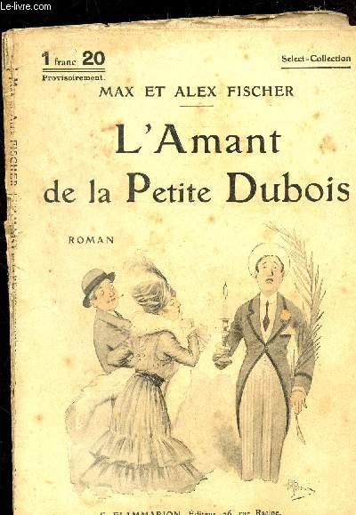 L'AMANT DE LA PETITE DUBOIS - COLLECTION SELECT N°35 -