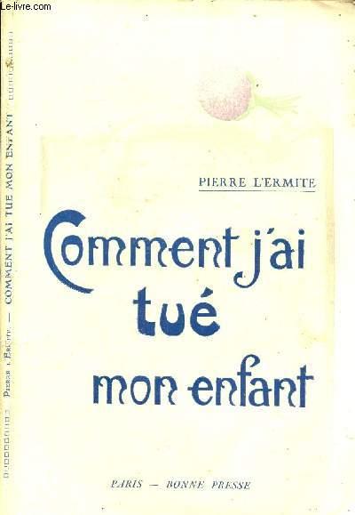COMMENT J'AI TUE MON ENFANT