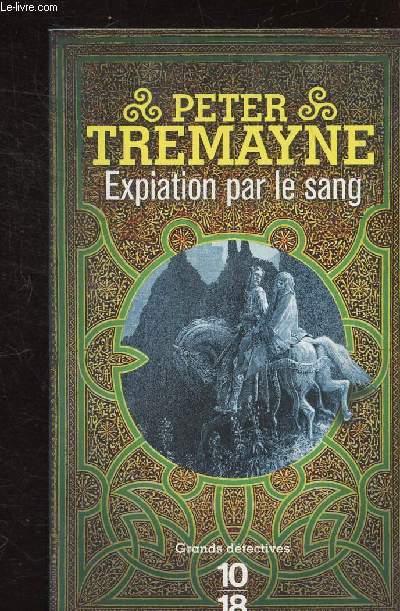 EXPIATION PAR LE SANG - COLLETION 10/18 N°4834