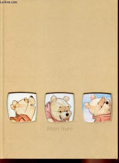 Mon Livre De Naissance Winnie L Ourson