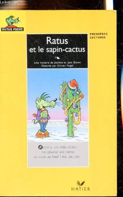 Ratus Et Le Sapin Cactus Premieres Lectures