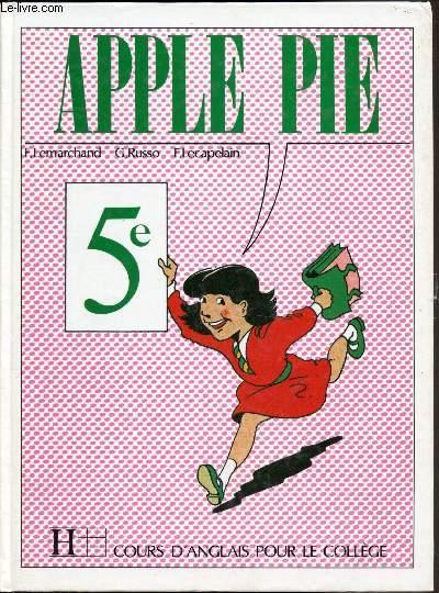 Apple Pie 5e Anglais Livre De L Eleve Cahire D Activites 54 Photofiches