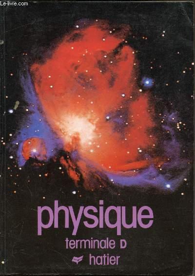 Physique - Classes de Terminale D -