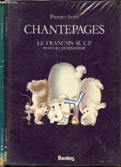 Chantepages - Livrets 1 et 2 - Le français au C.P