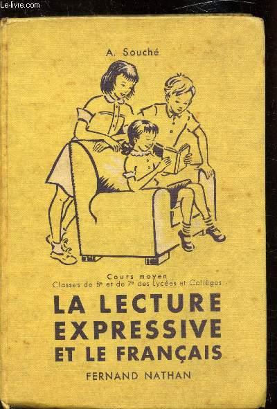 La lecture expressive et le français - classes de 8e et 7e des lycées et collèges.