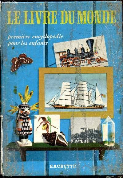 Le livre du monde - Première encyclopédie pour les enfants