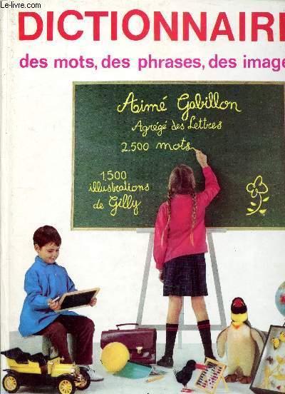 Dictionnaire des mots, et des phrases, des images