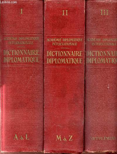 Dictionnaire diplomatique - 8 volumes -