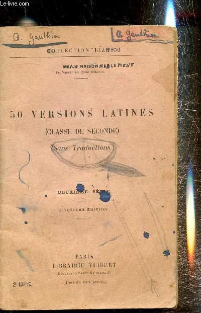 50 versions latines (classe de seconde) (sans traductions) deuxième série - cinquième édition -