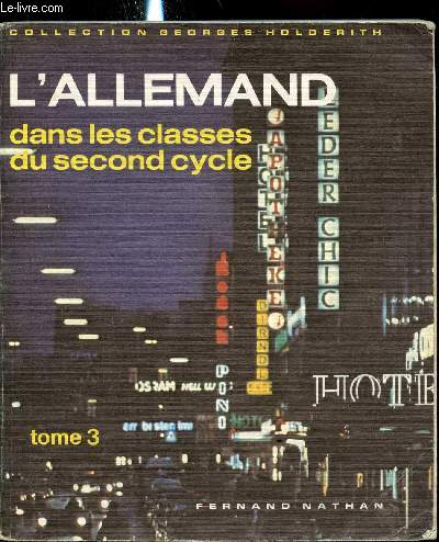 L'allemand dans les classes du second cycle - Tome 3 -