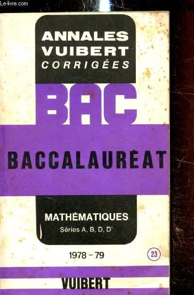 Annales corrigées du Baccalauréat - Mathématiques (A, B, D et D') - 1978-1979