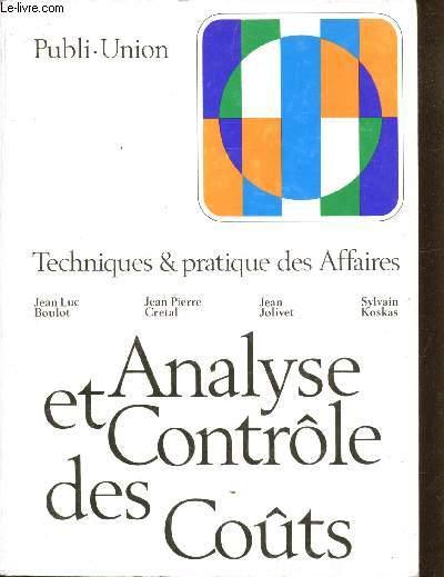 Publi union - Techniques & pratique des Affaires - Analyse et contrôle des Couts