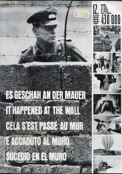 Es Geschah an der Mauer , It happened at the wall, Cela s'est passé au mur, E accaduto al muro, sucedio en el muro