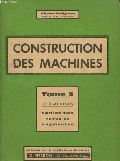 Construction des machines Tome 3, 7è édition- Edition 1964