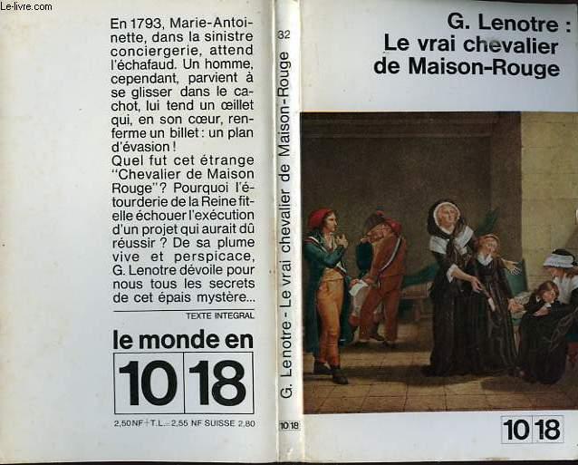 LE VRAI CHEVALIER DE MAISON-ROUGE