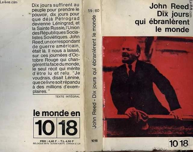 DIX JOURS QUI EBRANLERENT LE MONDE.