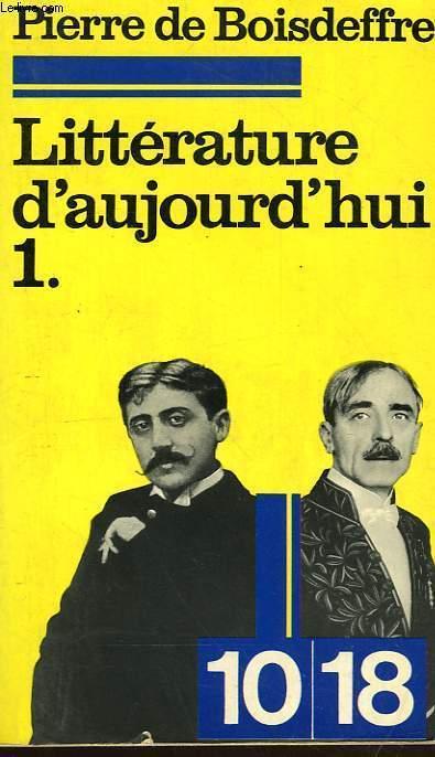 LITTERATURE D'AUJOURD'HUI 1