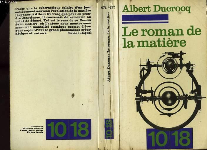 LE ROMAN DE LA MATIERE.