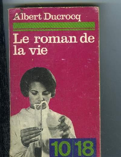 LE ROMAN DE LA VIE