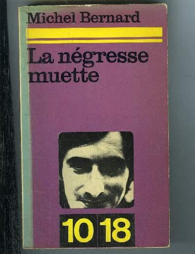 NEGRESSE MUETTE.