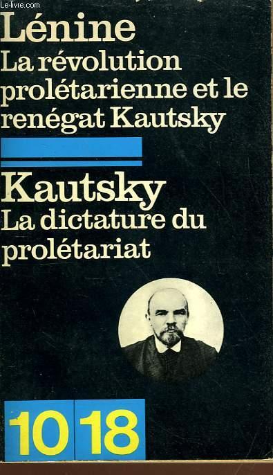 LA REVOLUTION PROLETARIENNE ET LE RENEGAT KAUTSKY - KAUTSKY LA DICTATURE DU PROLETARIAT
