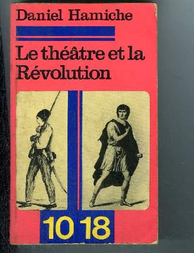 LE THEATRE ET LA REVOLUTION