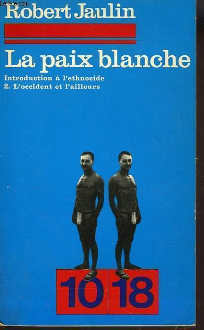 LA PAUIX BLANCHE TOME 2 - L'OCCIDENT ET L'AILLEURS