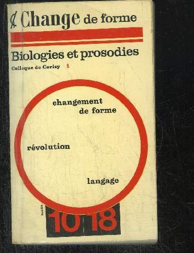 1/CHANDE DE FORME BIOLOGIES ET PROSODIES.