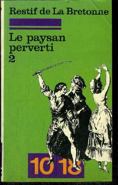 LE PAYSAN PERVERTI TOME 2.