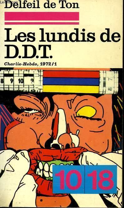 LES LUNDIS DE D.D.T TOME 1