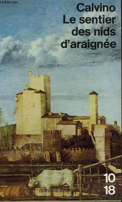 LE SENTIER DES NIDS D'ARAIGNEE