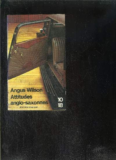 ATTITUDES ANGLO- SAXONNES