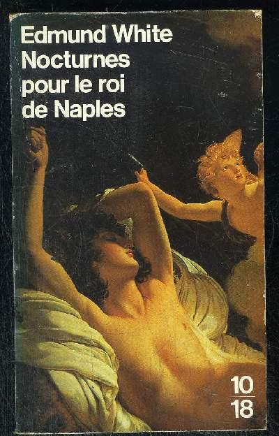 NOCTURNES POUR LE ROI DE NAPLES.