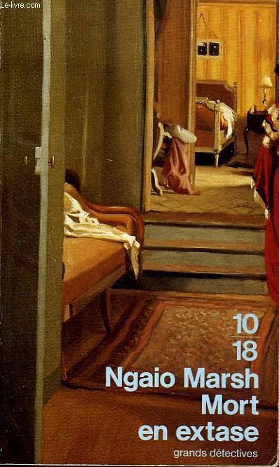 MORT EN EXTASE.EDITIONS 10/18 N� 262
