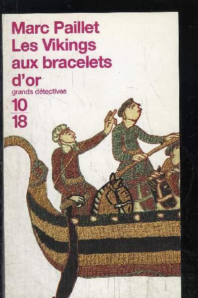 VIKINGS AUX BRACELETS D OR.