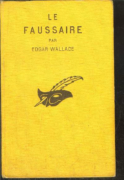 LE FAUSSAIRE.(the forger)
