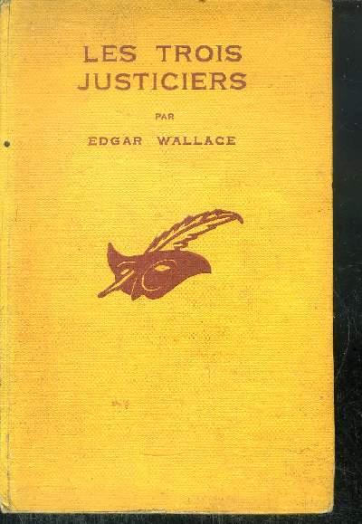 LES TROIS JUSTICIERS