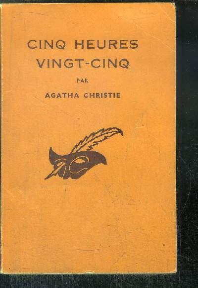 CINQ HEURES VINGT- CINQ