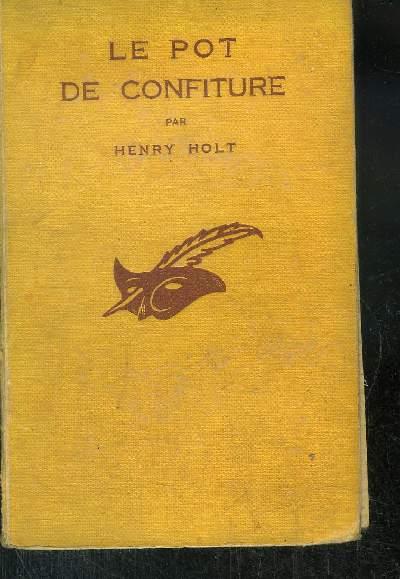 LE POT DE CONFITURE.( The necklace of death).