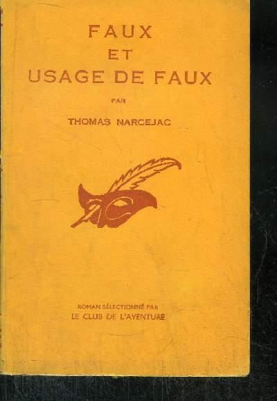 FAUX ET USAGE DE FAUX.