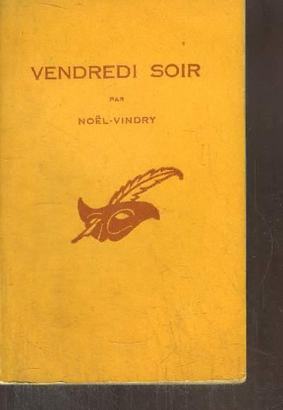 VENDREDI SOIR
