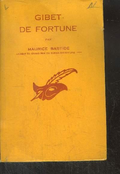 GIBET DE FORTUNE