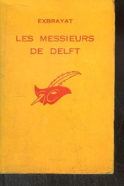 LES MESSIEURS DE DELFT