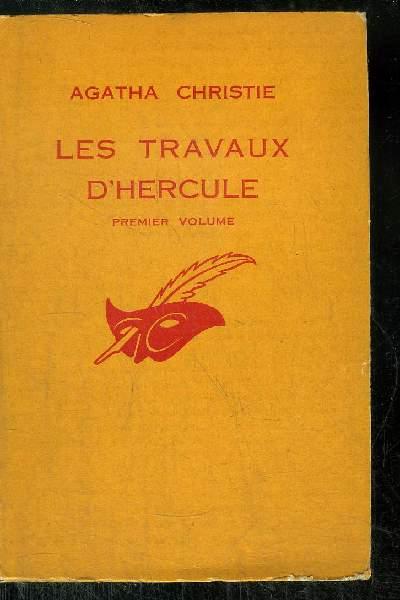 LES TRAVAUX D' HERCULE Premier volume