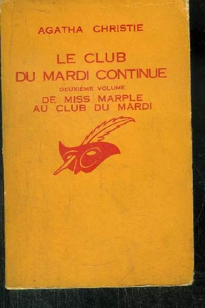 LE CLUB DU MARDI CONTINUE Deuxième Volume