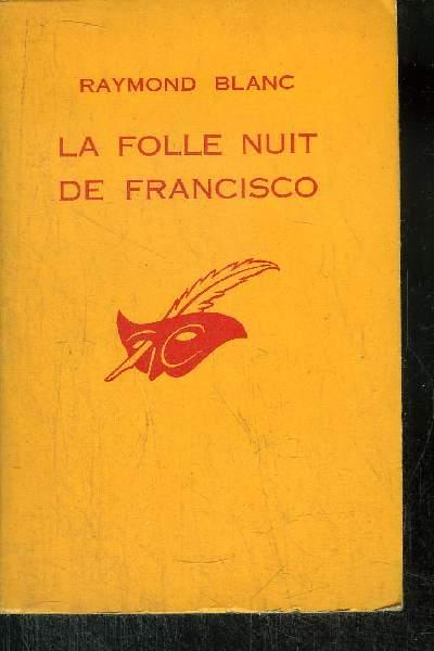 LA FOLLE NUIT DE FRANCISCO